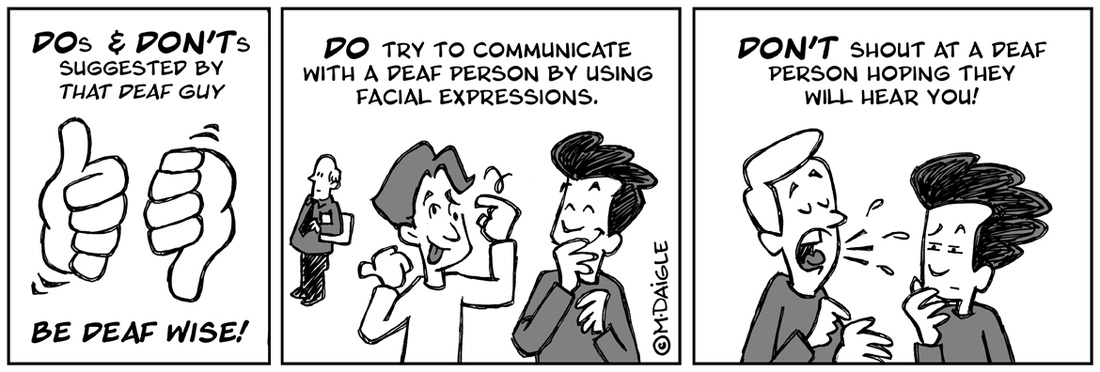 Tips For Interacting With Deaf andHard-of-Hearing